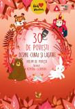 30 de povești despre curaj și lașitate. Volum de povesti bilingv roman-german