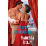 Nopti de seductie - Vanessa Kelly