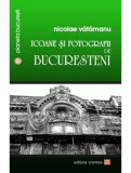 Icoane si fotografii de bucuresteni | Nicolae Vatamanu