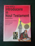 STEPHEN MOTYER - GHID BIBLIC. INTRODUCERE IN NOUL TESTAMENT (cu ilustratii)
