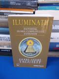 PIERRE-ANDRE TAGUIEFF - ILUMINATII , ESOTERISM,TEORIA COMPLOTULUI , 2008