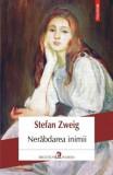 Nerabdarea inimii/Stefan Zweig