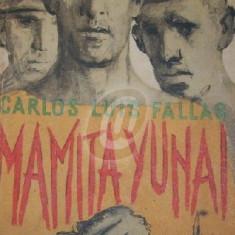 Mamita Yunai (Editia I)