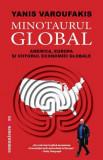 Minotaurul global | Yanis Varoufakis