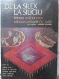 DE LA SILEX LA SILICIU ISTORIA MIJLOACELOR DE COMUNICARE IN MASA-SUB INGRIJIREA: GIOVANNI GIOVANNINI