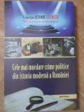 CELE MAI MURDARE CRIME POLITICE DIN ISTORIA MODERNA A ROMANIEI-DAN-SILVIU BOERESCU