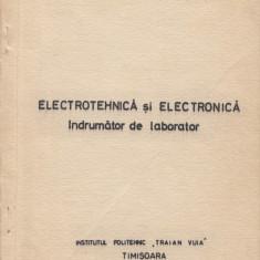 Grun, U. s. a. - INDREPTAR DE LUCRARI DE LABORATOR. ELECTROTEHNICA SI ELECTRONIC