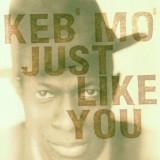 Keb Mo Just Like You (cd)