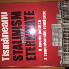 Vladimir Tismaneanu (autograf) - Stalinism pentru eternitate (Polirom, 2005)