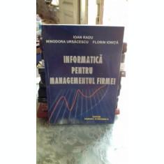 INFORMATICA PENTRU MANAGEMENTUL FIRMEI - IOAN RADU