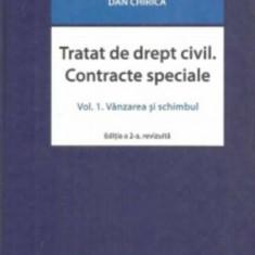 Tratat de drept civil. Contracte speciale, vol. I. Vanzarea si schimbul, ed. a 2-a