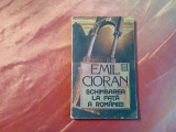 EMIL CIORAN -  Schimbarea la Fata a Romaniei -  Editura Humanitas, 1990, 208 p.