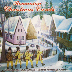 CD Romanian Christmas Carols (Christmas Folk Songs - Various Romanian Artists)