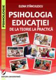 Cumpara ieftin Psihologia educatiei. De la teorie la practica