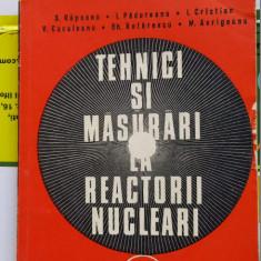 Tehnici si masurari la reactorii nucleari -S. Rapeanu,I. Padureanu, I. Cristian