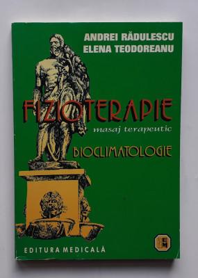 Radulescu, Teodoreanu - Fizioterapie - Masaj Terapeutic. Bioclimatologie (5 poze foto