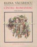 Cumpara ieftin Cantec Romanesc - Elena Vacarescu - Editie: Bilingva