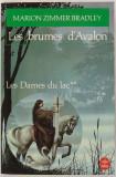 Marion Zimmer Bradley -  Les brumes d'Avalon  ( Les Dames du lac II )