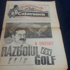 ZIARUL CATAVENCU INTERNATIONAL NR 3 A IZBUCNIT RAZBOIUL IN GOLF