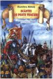 Scântei de peste veacuri. Povestiri istorice (vol. II)