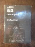 D. VATAMANIUC - LUCIAN BLAGA , BIOBIBLIOGRAFIE