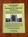 Veteranii pe drumul onoarei si jertfei. Memorial (corolar al vol. I-IX. vol. X)