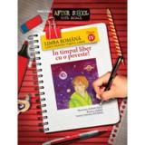 2013 limba romana clasa 4. Caiet pentru timpul liber - Marinela Scripcariu