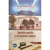 Capitalele romanilor si ale tinuturilor romanesti. Colectia Istorii Secrete XXXVI