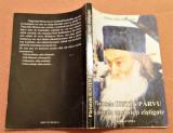 Parintele Iustin Parvu si morala unei vieti castigate - Adrian Alui Gheorghe