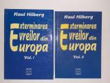 Raul Hilberg: Exterminarea evreilor din Europa