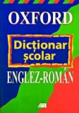 Oxford. Dictionar scolar englez-roman | John Butterworth, A.J. Augard, Colin Hope