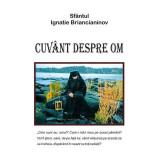 Cuvant despre om   Sfantul Ignatie Briancianinov