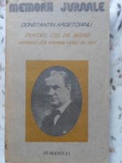 PENTRU CEI DE MAINE AMINTIRI DIN VREMEA CELOR DE IERI VOL.I PARTEA I PINA LA 1888-C. ARGETOIANU foto