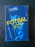 ION IONESCU, CORNEL DINU - FOTBAL. CONCEPTIA DE JOC