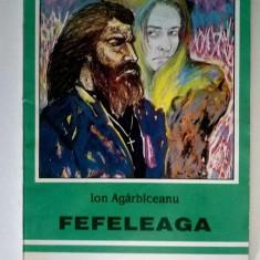 Ion Agarbiceanu – Fefeleaga {1994}