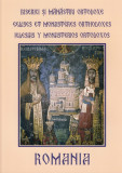 Romania. Biserici si manastiri ortodoxe. Eglises et monasteres orthodoxes (ro-fr-sp) |
