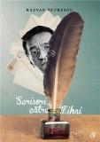 Scrisori catre Mihai | Razvan Petrescu, Curtea Veche