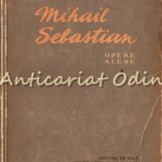 Opere Alese. Teatru I - Mihail Sebastian