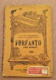 Furfanto (Trei Novele). B.P.T. Nr. 680 aparut 1927 - Duiliu Zamfirescu