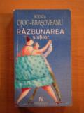 RAZBUNAREA SLUTILOR , EDITIA A III-A REVIZUITA de RODICA OJOG - BRASOVEANU , 2009