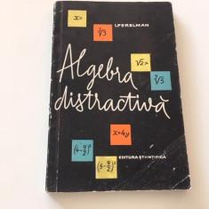 I.I. PERELMAN, ALGEBRA DISTRACTIVĂ
