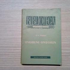 EVGHENI ONEGHIN - A. S. Puskin - George Lesnea (traducere) -1955, 240 p.