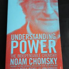 Understanding Power - Noam Chomsky, Vintage Books, 2003, 416 pag