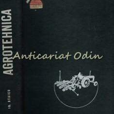 Agrotehnica - Irimie Staicu - Tiraj: 2505 Exemplare