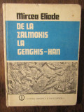 De la Zalmoxis la Genghis-Han - Mircea Eliade