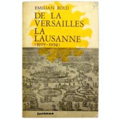 De la Versailles pana la Lausanne - Emilian Bold