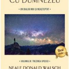 Conversatii cu Dumnezeu Vol.4 - Neale Donald Walsch