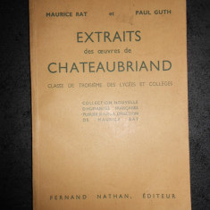 MAURICE RAT, PAUL GUTH - EXTRAITS DES OEUVRES DE CHATEAUBRIAND (1950)