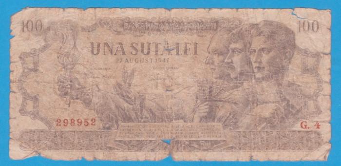 (16) BANCNOTA ROMANIA - 100 LEI 1947 (27 AUGUST 1947)