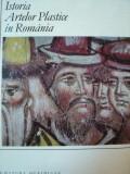 ISTORIA ARTELOR PLASTICE IN ROMANIA-,VOL.1,BUC.1968